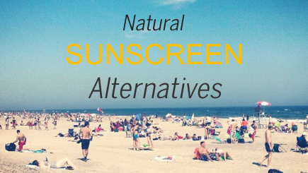 Sunscreen Alternatives